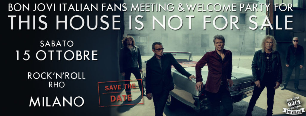 Immagine SAVE THE DATE: This House Is Not For Sale Bon Jovi Italian Fans Meeting